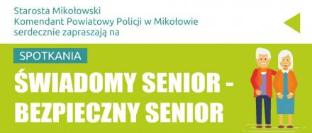 """Rusza cykl spotkań z seniorami pn. """"Świadomy senior- Bezpieczny senior"""""""