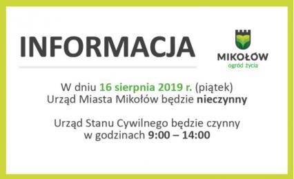 16.08 (piątek) Urząd Miasta w Mikołowie będzie nieczynny