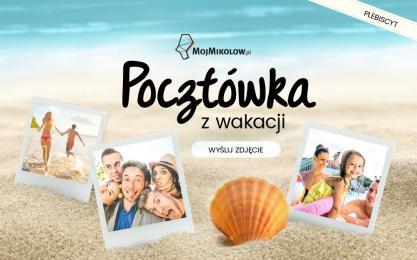 Konkurs zdjęciowy - Pocztówka z wakacji