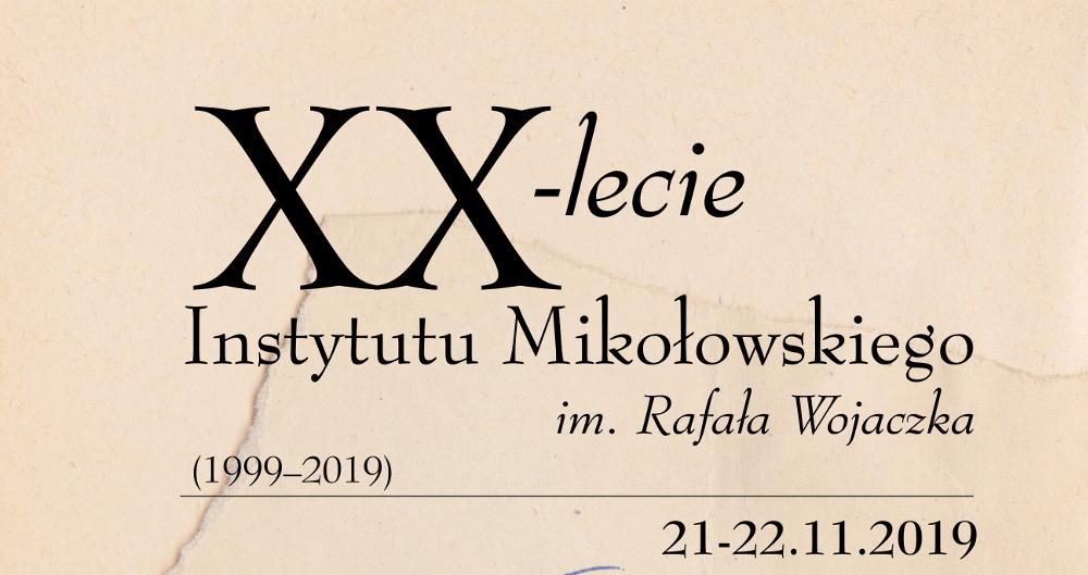 XX-lecie Instytutu Mikołowskiego